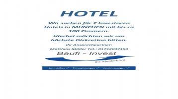 Für Investoren Hotel bis 100 Zimmer gesucht