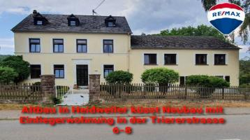 Altbau in Heidweiler küsst Neubau mit Einliegerwohnung in der Trierer Straße 6-8